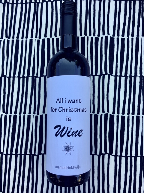 All I want for Christmas wijnetiket, plak humor op je fles wijn