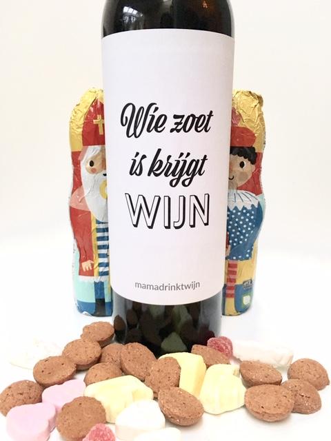 Wie zoet is krijgt wijn, origineel wijnetiket voor pakjesavond